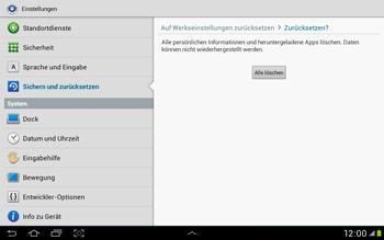 Samsung Galaxy Tab 2 10.1 - Gerät - Zurücksetzen auf die Werkseinstellungen - Schritt 7