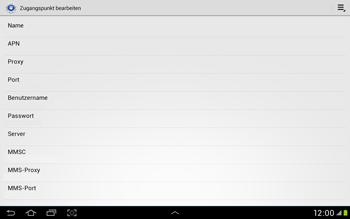 Samsung Galaxy Tab 2 10.1 - Internet und Datenroaming - Manuelle Konfiguration - Schritt 12