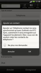 HTC One S - Contact, Appels, SMS/MMS - Ajouter un contact - Étape 6