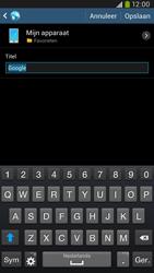 Samsung I9205 Galaxy Mega 6-3 LTE - Internet - Internetten - Stap 7