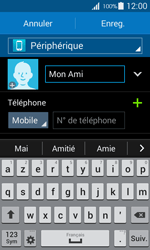 Samsung Galaxy Ace 4 - Contact, Appels, SMS/MMS - Ajouter un contact - Étape 8