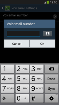 Samsung N9005 Galaxy Note III LTE - Voicemail - Manual configuration - Step 8