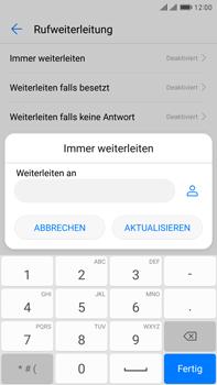 Huawei Mate 9 Pro - Anrufe - Rufumleitungen setzen und löschen - Schritt 7