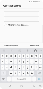Samsung Galaxy S9 - E-mail - configuration manuelle - Étape 7