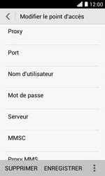 Huawei Ascend Y330 - Internet - configuration manuelle - Étape 13