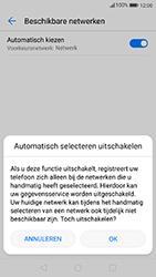 Huawei P10 - Android Oreo - Netwerk - Handmatig een netwerk selecteren - Stap 7