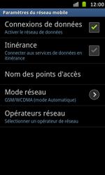 Samsung Galaxy S Advance - Internet et roaming de données - Désactivation du roaming de données - Étape 7