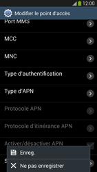 Samsung Galaxy S 4 LTE - Internet et roaming de données - Configuration manuelle - Étape 14