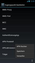 Alcatel One Touch Idol - Internet und Datenroaming - manuelle Konfiguration - Schritt 16