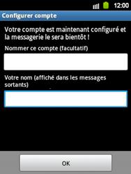 Samsung Galaxy Y - E-mail - Configuration manuelle - Étape 16