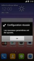 Huawei Ascend Y550 - MMS - Configuration automatique - Étape 6