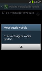 Samsung S7710 Galaxy Xcover 2 - Messagerie vocale - Configuration manuelle - Étape 9