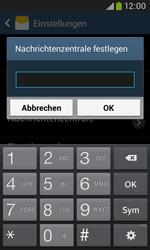 Samsung Galaxy Grand Neo - SMS - Manuelle Konfiguration - 7 / 9