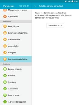 Samsung Galaxy Tab A - Aller plus loin - Restaurer les paramètres d'usines - Étape 7
