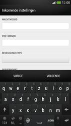 HTC One Mini - E-mail - Account instellen (POP3 met SMTP-verificatie) - Stap 9