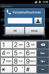 Samsung S5830i Galaxy Ace i - Voicemail - handmatig instellen - Stap 7