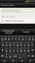 HTC One S - E-mail - Configuration manuelle - Étape 6