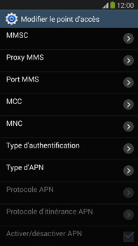 Samsung Galaxy Note III LTE - Internet et roaming de données - Configuration manuelle - Étape 14
