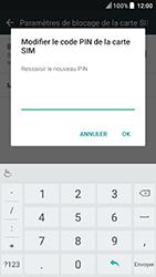 HTC U Play - Sécuriser votre mobile - Personnaliser le code PIN de votre carte SIM - Étape 9