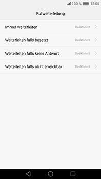 Huawei P9 Plus - Anrufe - Rufumleitungen setzen und löschen - Schritt 7