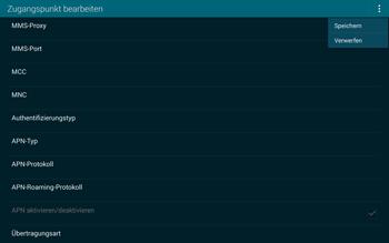 Samsung T805 Galaxy Tab S - Internet und Datenroaming - Manuelle Konfiguration - Schritt 15