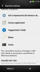 HTC One Mini - Dispositivo - Ripristino delle impostazioni originali - Fase 7