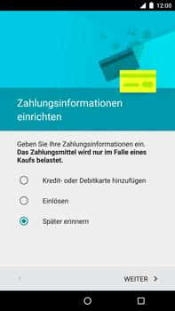 Motorola Google Nexus 6 - Apps - Konto anlegen und einrichten - 17 / 19