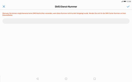 Huawei MediaPad T3 (10.0) LTE - SMS - Manuelle Konfiguration - 2 / 2