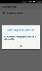 Huawei Y3 - Messagerie vocale - Configuration manuelle - Étape 13