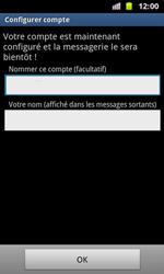 Samsung I8160 Galaxy Ace II - E-mail - Configuration manuelle - Étape 16