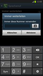 Samsung N7100 Galaxy Note 2 - Anrufe - Rufumleitungen setzen und löschen - Schritt 8
