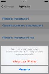 Apple iPhone 4S iOS 7 - Dispositivo - Ripristino delle impostazioni originali - Fase 7