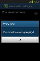 Samsung S6810P Galaxy Fame - Voicemail - handmatig instellen - Stap 10