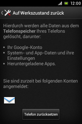 Sony Xperia E - Fehlerbehebung - Handy zurücksetzen - 8 / 10