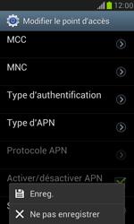 Samsung Galaxy S III Mini - Internet et roaming de données - Configuration manuelle - Étape 14