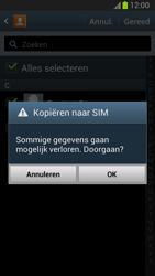 Samsung N7100 Galaxy Note II - Contacten en data - Contacten kopiëren van toestel naar SIM - Stap 8