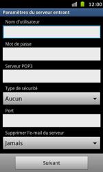 Samsung Galaxy S Advance - E-mail - Configuration manuelle - Étape 8