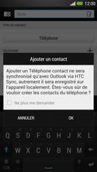 HTC One - Contact, Appels, SMS/MMS - Ajouter un contact - Étape 6