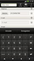 HTC One S - Contact, Appels, SMS/MMS - Ajouter un contact - Étape 11