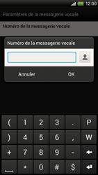HTC S728e One X Plus - Messagerie vocale - Configuration manuelle - Étape 7