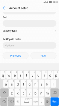 Huawei Mate 9 Pro - Email - Manual configuration IMAP without SMTP verification - Step 11