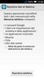 Alcatel Pop C7 - Dispositivo - Ripristino delle impostazioni originali - Fase 7