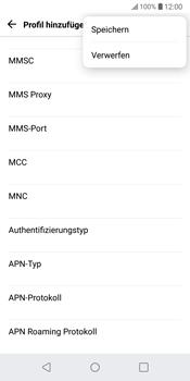 LG G6 - Android Oreo - MMS - Manuelle Konfiguration - Schritt 14