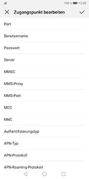 Huawei Mate 10 Pro - Android Pie - Internet und Datenroaming - Manuelle Konfiguration - Schritt 12