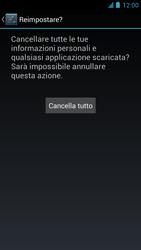 Alcatel One Touch Idol - Dispositivo - Ripristino delle impostazioni originali - Fase 8