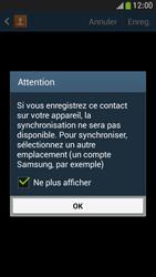 Samsung Galaxy S4 Mini - Contact, Appels, SMS/MMS - Ajouter un contact - Étape 6