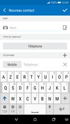 HTC Desire 626 - Contact, Appels, SMS/MMS - Ajouter un contact - Étape 7
