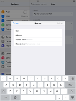 Apple iPad Air - E-mail - configuration manuelle - Étape 8