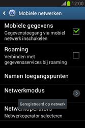 Samsung S6790 Galaxy Fame Lite - netwerk en bereik - gebruik in binnen- en buitenland - stap 10