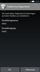 Alcatel OT-6034 Idol S - MMS - Automatische Konfiguration - Schritt 6